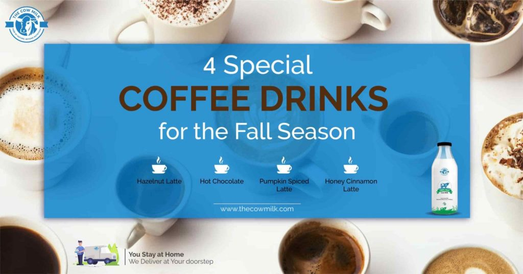4 Special Coffee Drinks for The Fall season